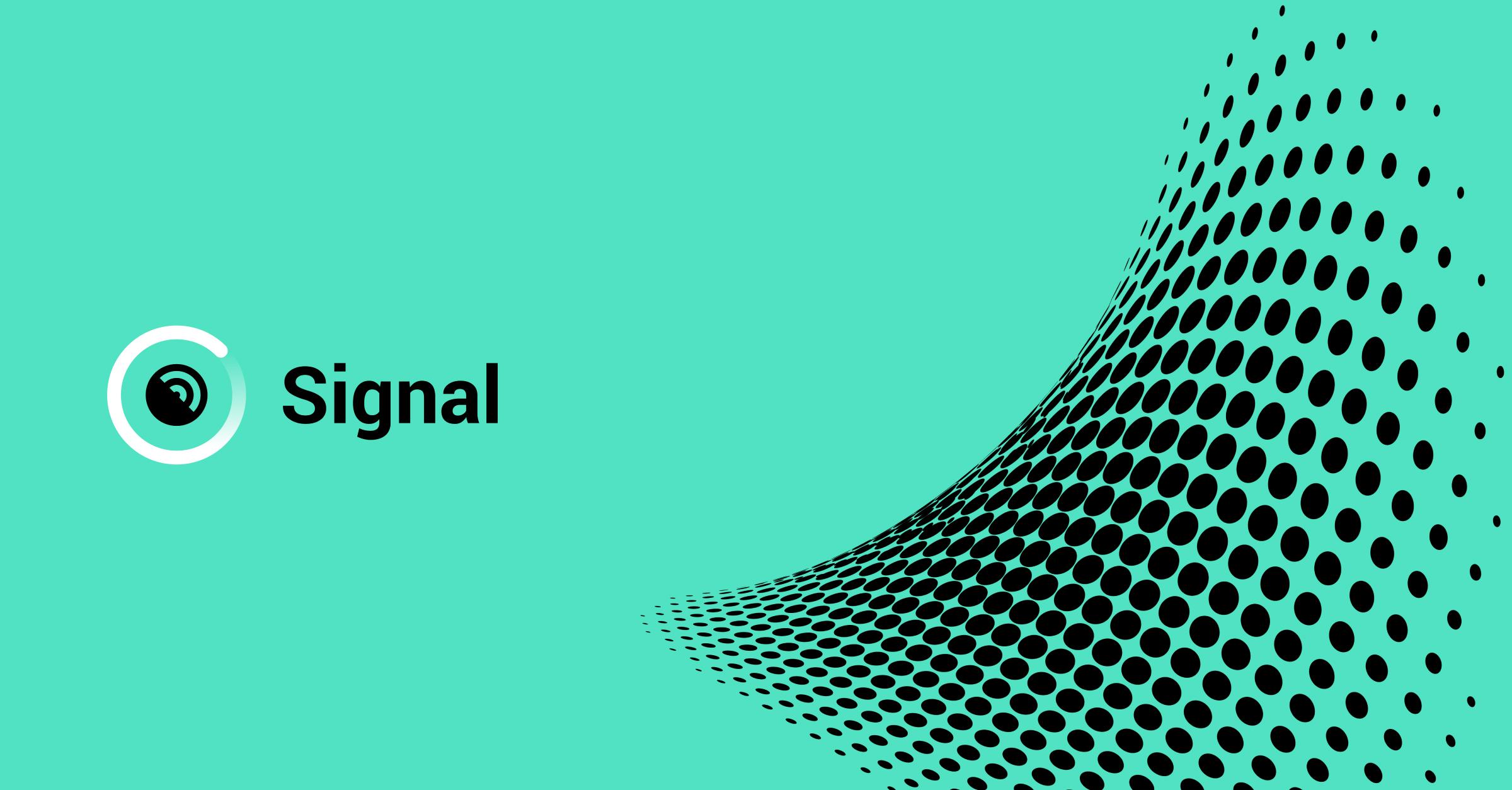 Signal Factsheet